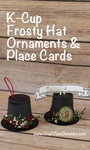 K-cup Frosty Hat Ornaments and Place Card Holders.
